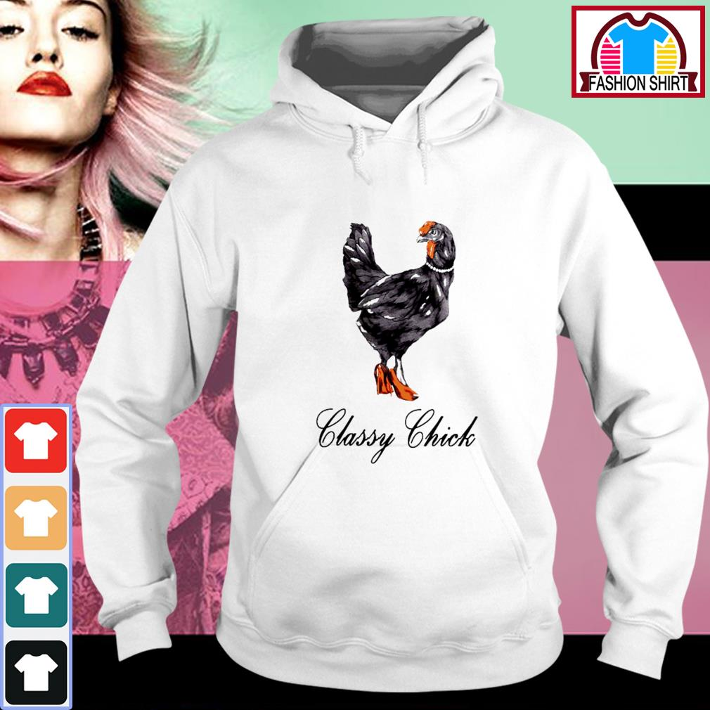 Official Classy chick shirt by tshirtat store Hoodie