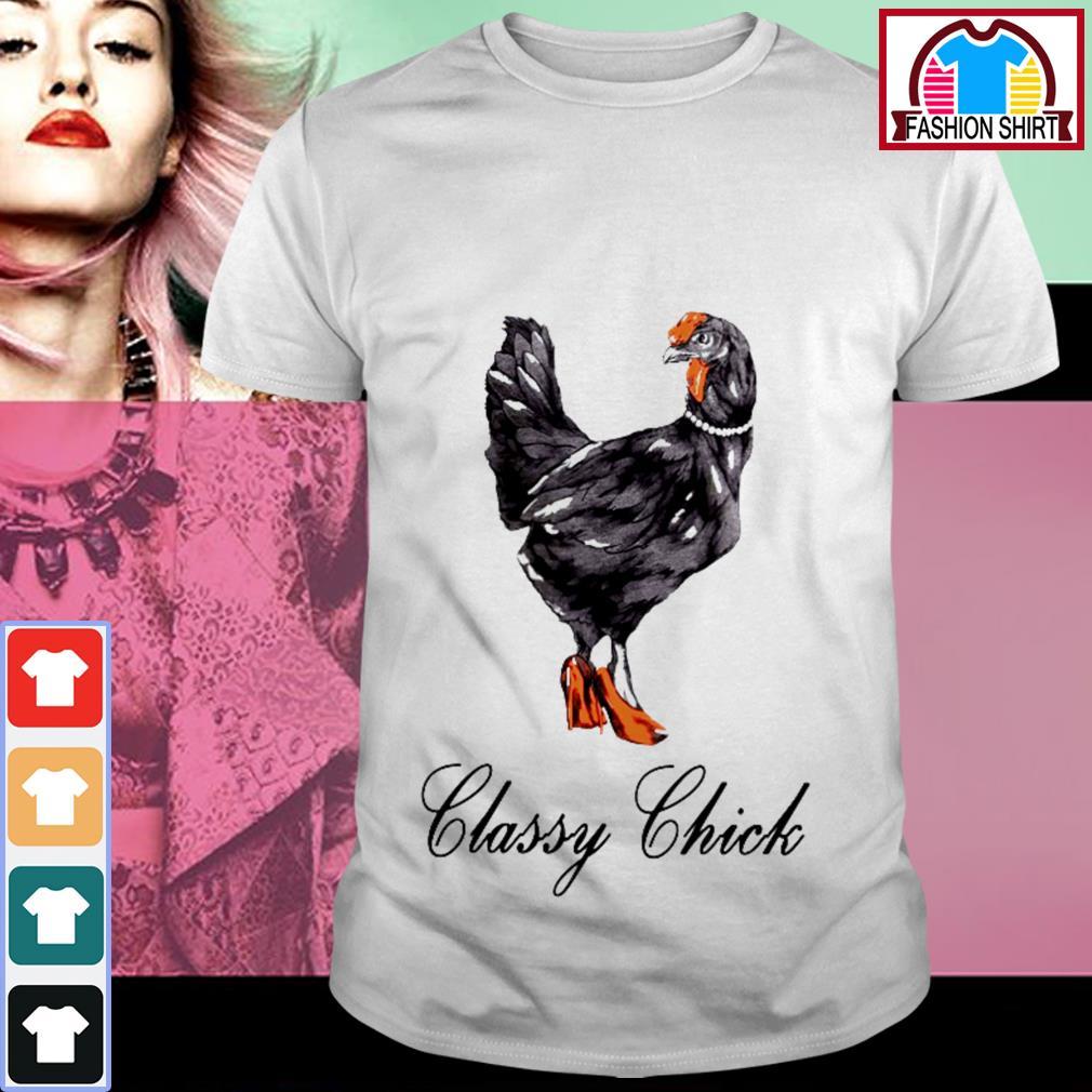 Official Classy chick shirt by tshirtat store Shirt