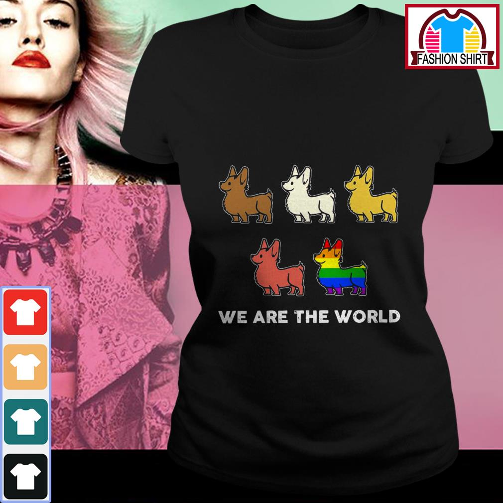 Official Corgi we are the world LGBT shirt by tshirtat store Ladies Tee