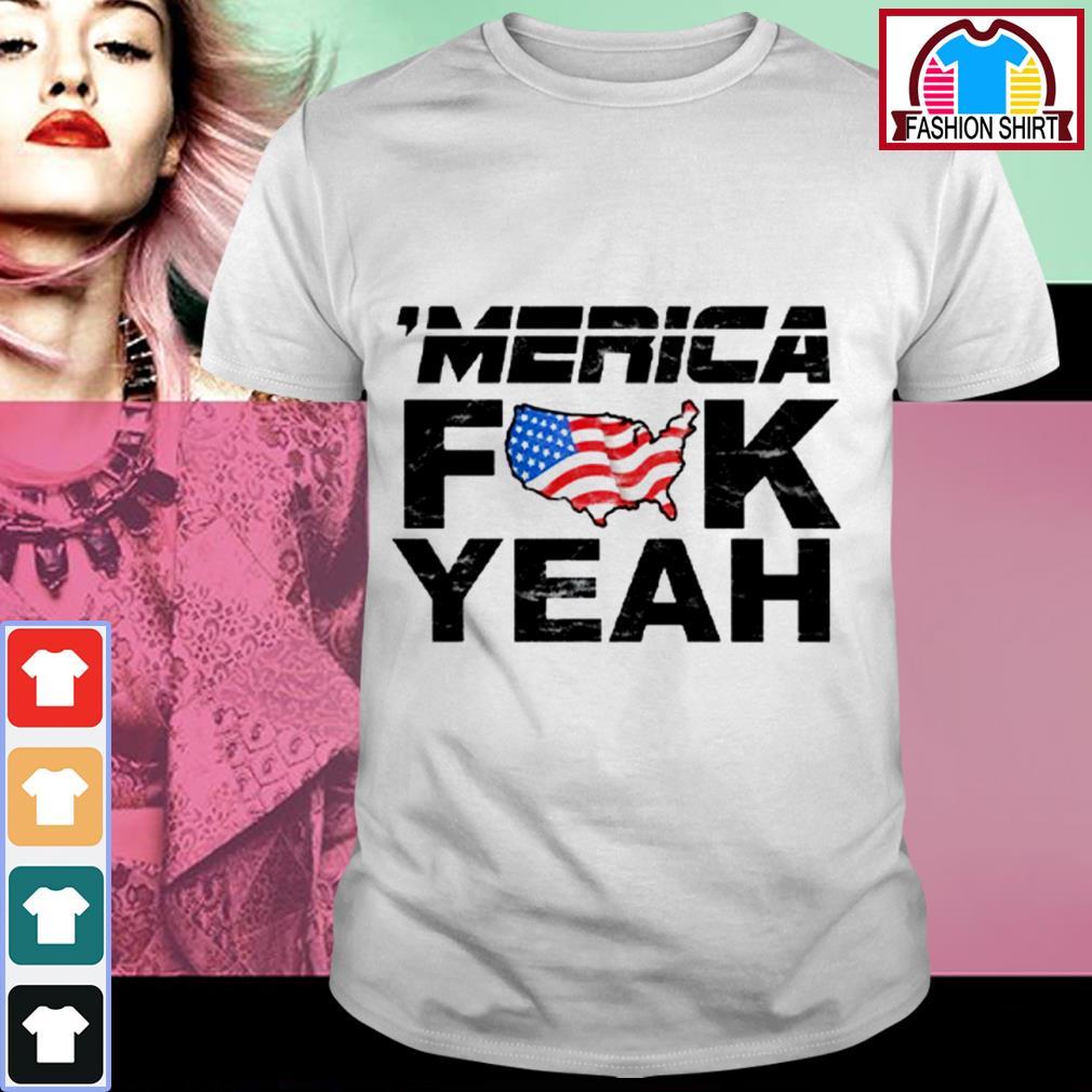Official 'Merica fuck yeah shirt by tshirtat store Shirt