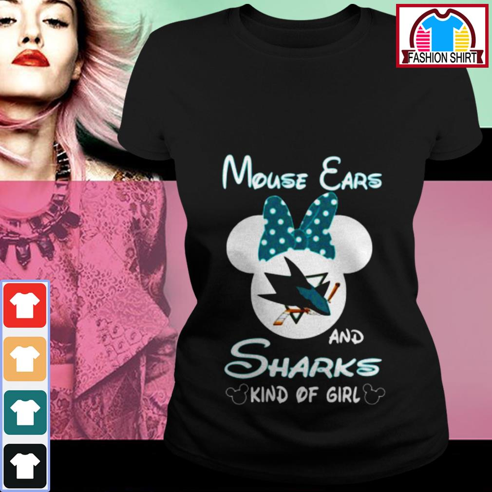 Official Mouse ears and sharks kind of girl shirt by tshirtat store Ladies Tee