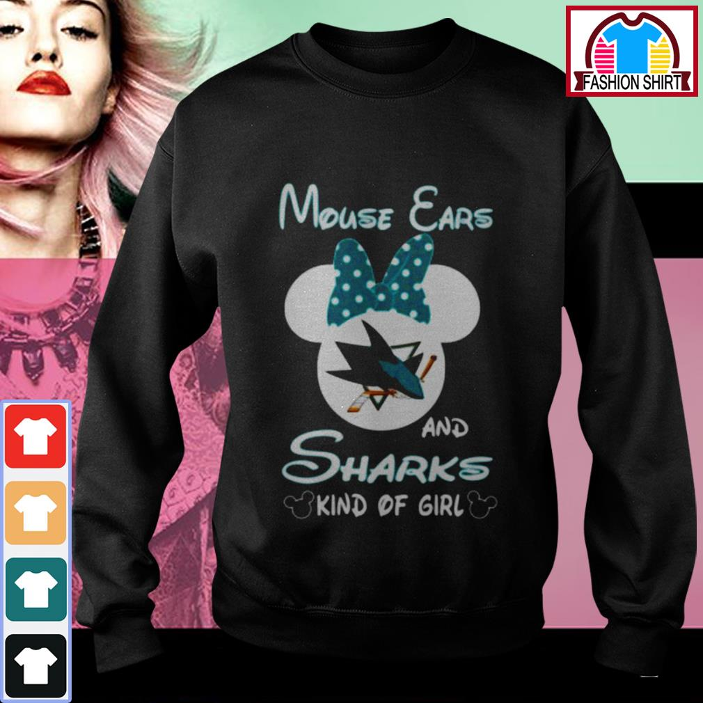 Official Mouse ears and sharks kind of girl shirt by tshirtat store Sweater