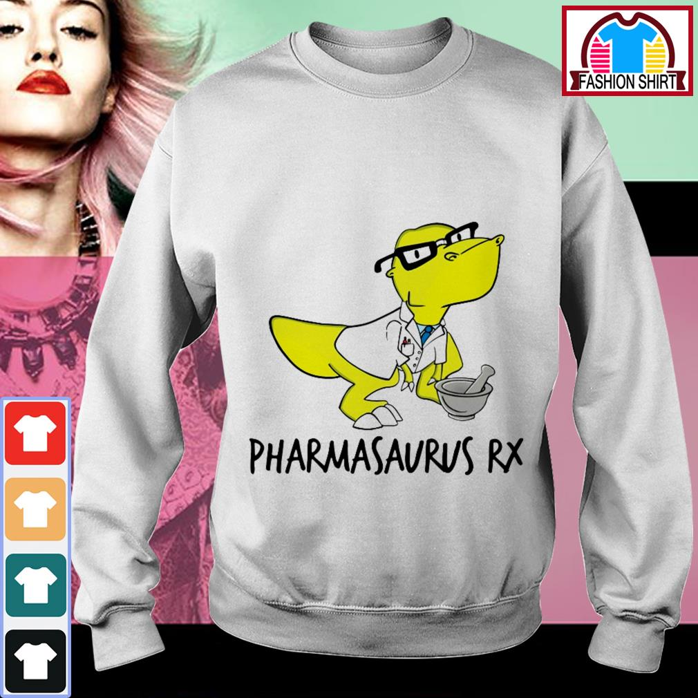 Official Pharmacist Pharmasaurus Rx shirt by tshirtat store Sweater
