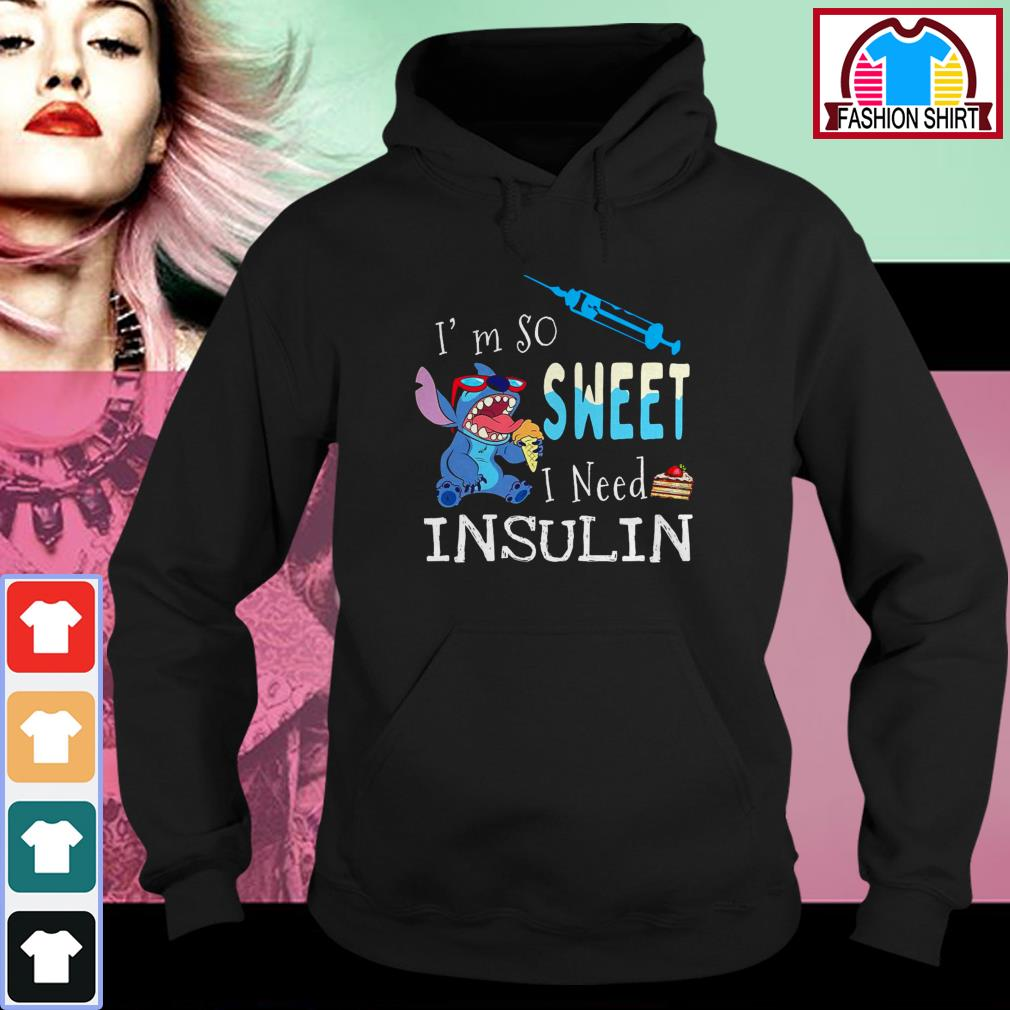 Official Stitch I'm so sweet I need insulin shirt by tshirtat store Hoodie