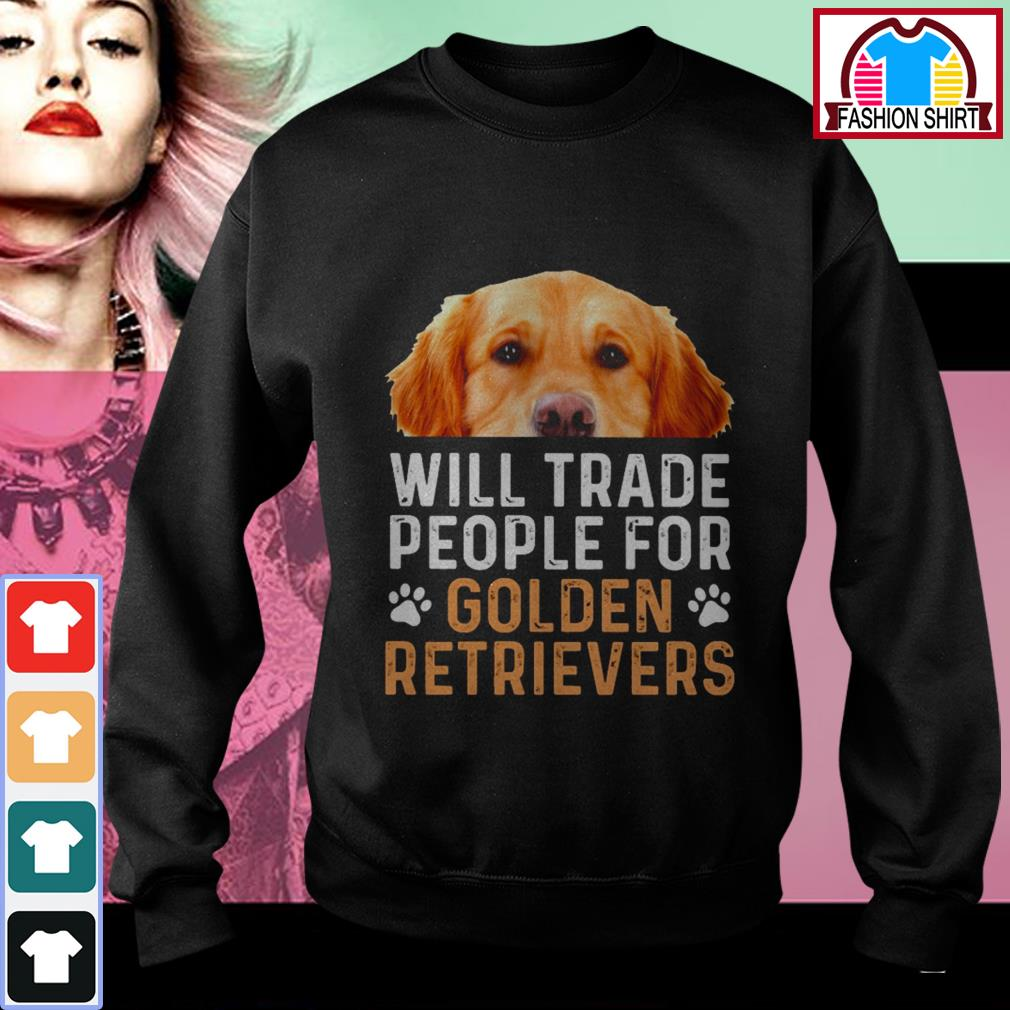 Official Will trade people for Golden Retrievers shirt by tshirtat store Sweater