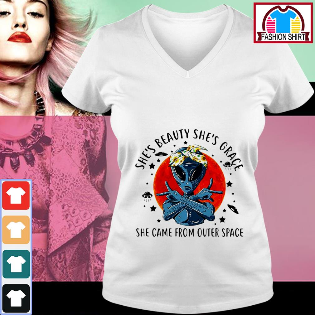 Official Alien she's beauty she's grace she came from outer space shirt by tshirtat store V-neck T-shirt