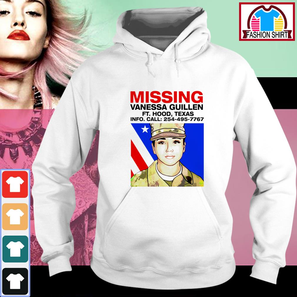 Official Missing Vanessa Guillen Fort Hood Texas shirt by tshirtat store Hoodie