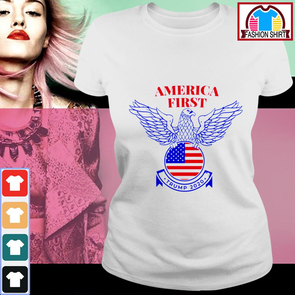 Official Trump Nazi Eagle America First shirt by tshirtat store Ladies Tee
