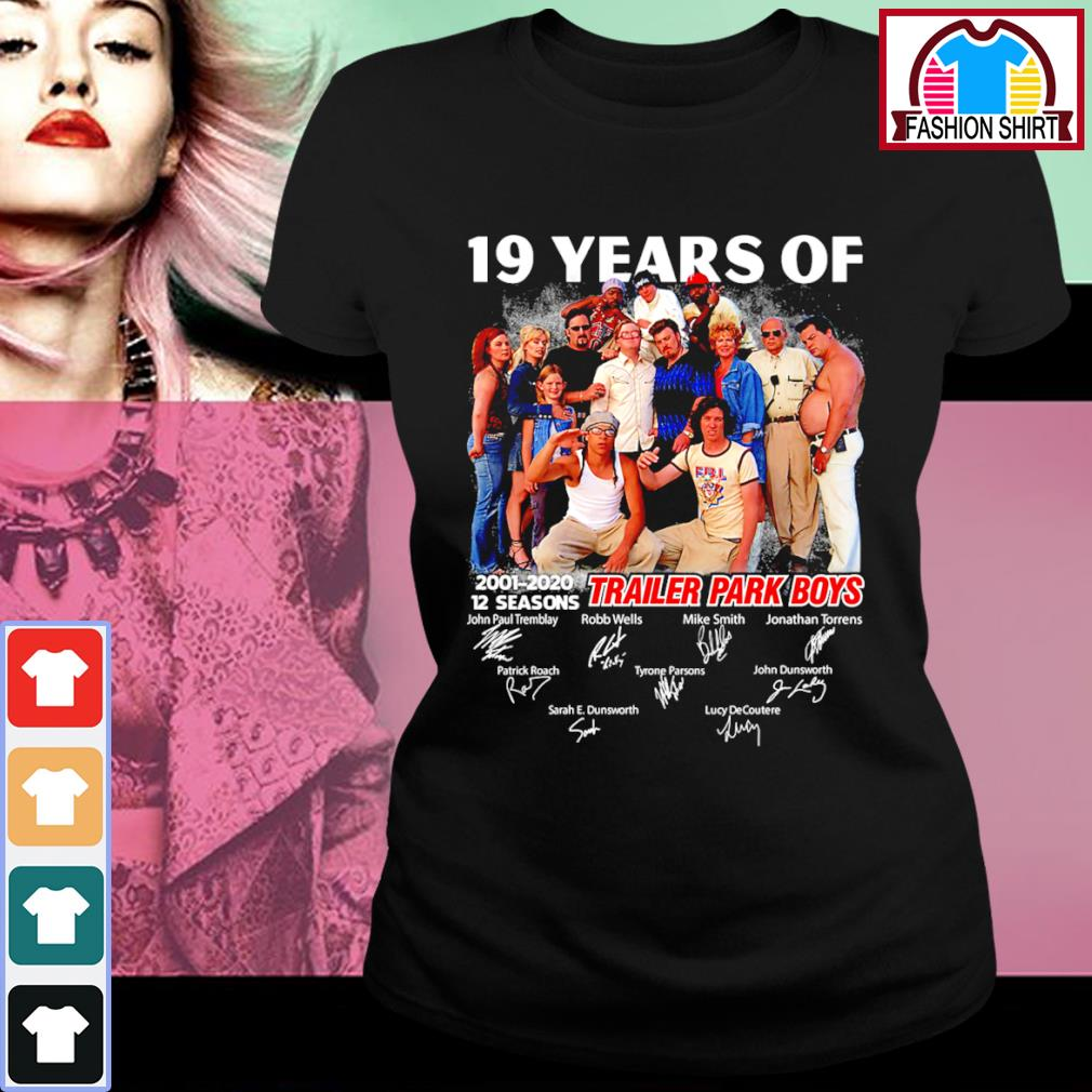 19 years of Trailer Park Boys 2001 2020 12 seasons signature s ladies-tee