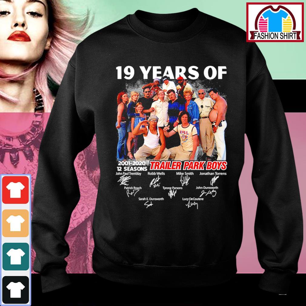 19 years of Trailer Park Boys 2001 2020 12 seasons signature s sweater