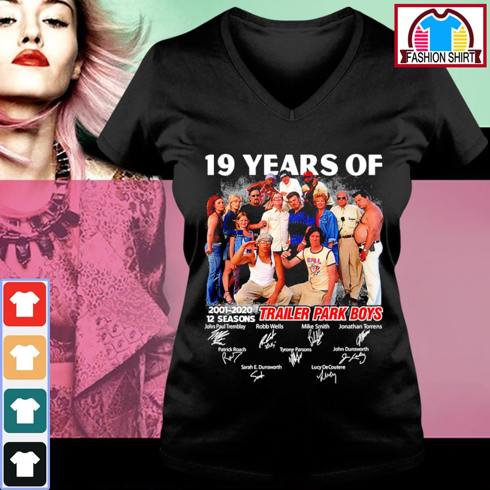 19 years of Trailer Park Boys 2001 2020 12 seasons signature s v-neck-t-shirt