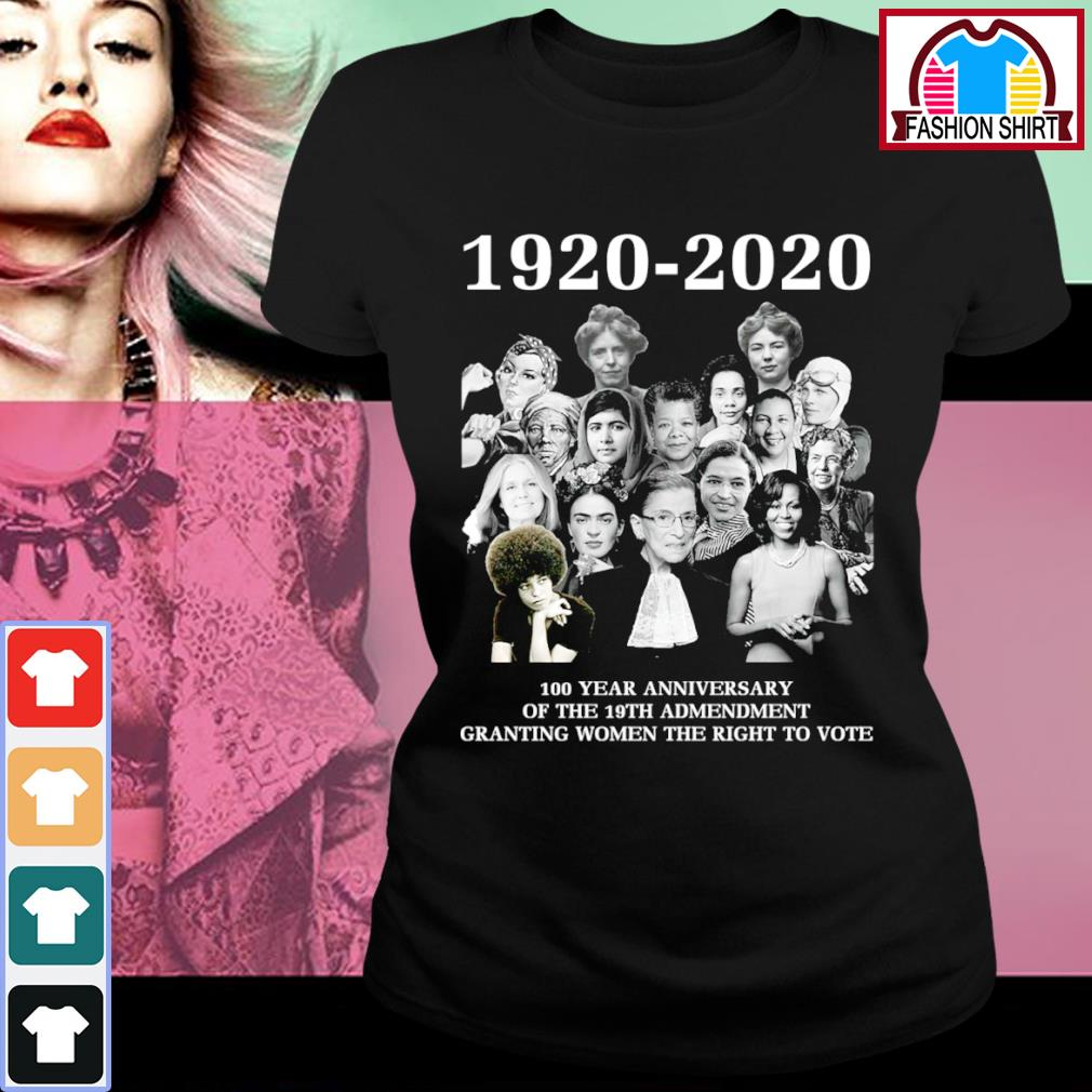 1920-2020 100 year anniversary of the 19th admendment granting women the right to vote s ladies-tee