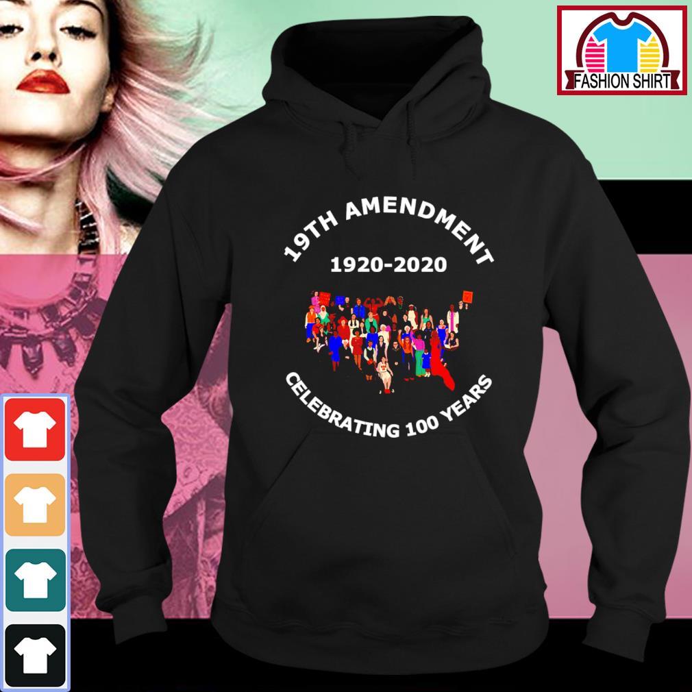 19th Amendment 1920-2020 celebrating 100 years hoodie