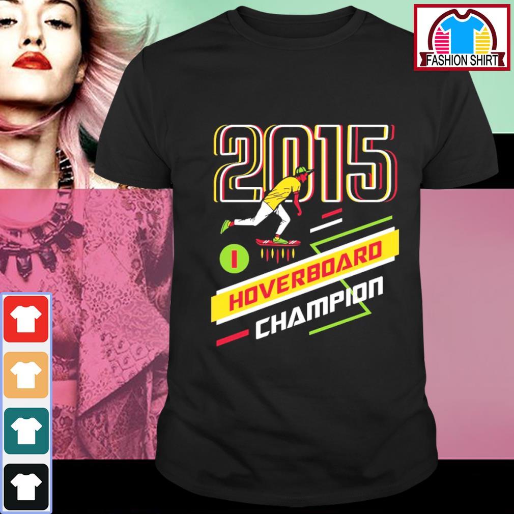 2015 Hoverboard Champion shirt