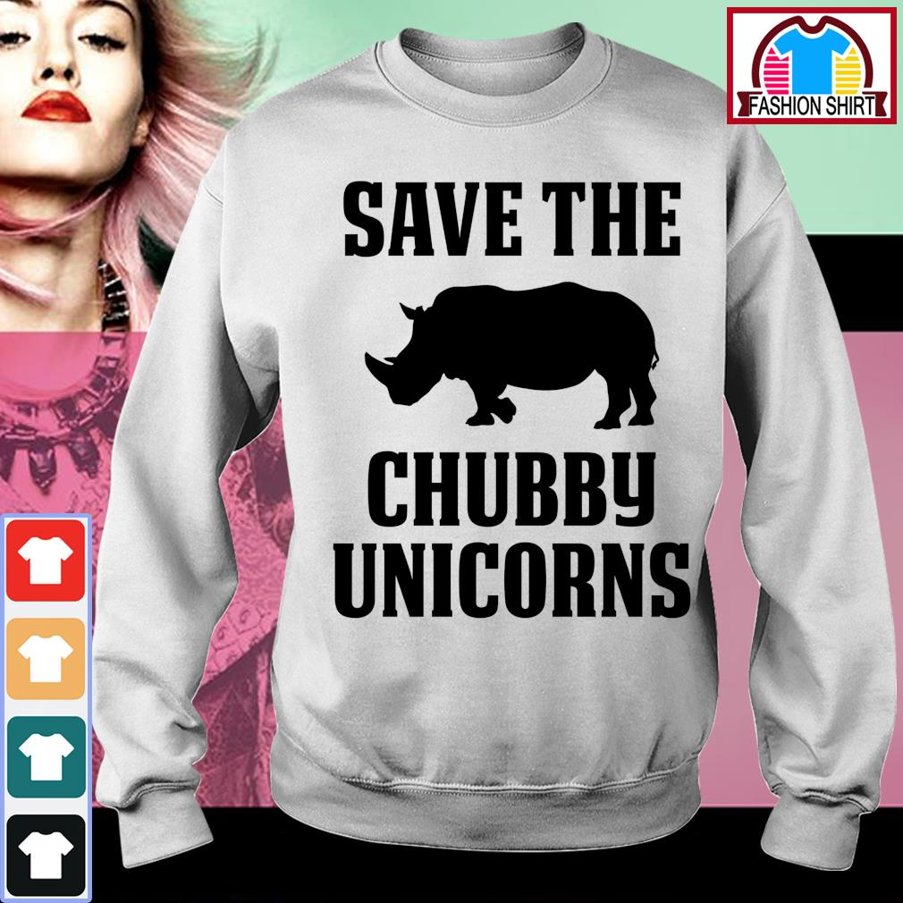 Save the chubby unicorns s sweater