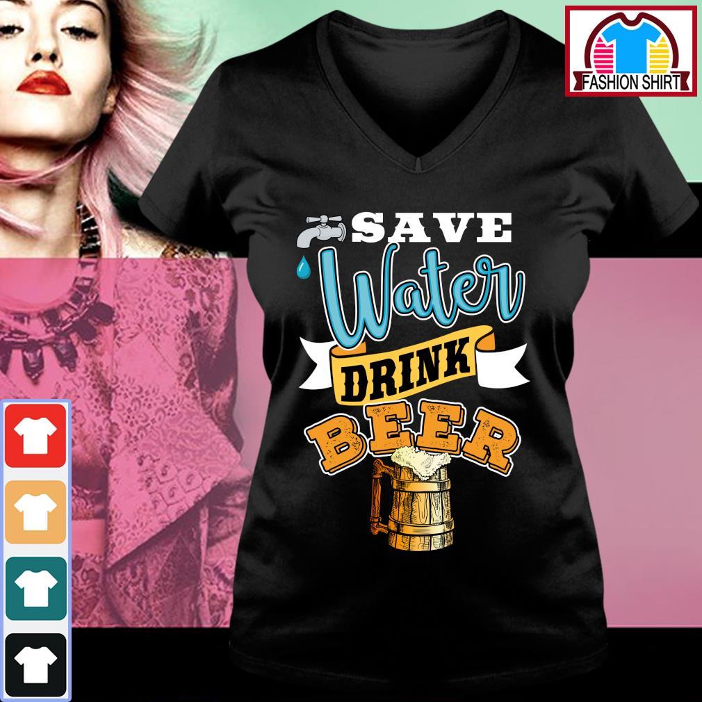 Save water drink beer s v-neck-t-shirt