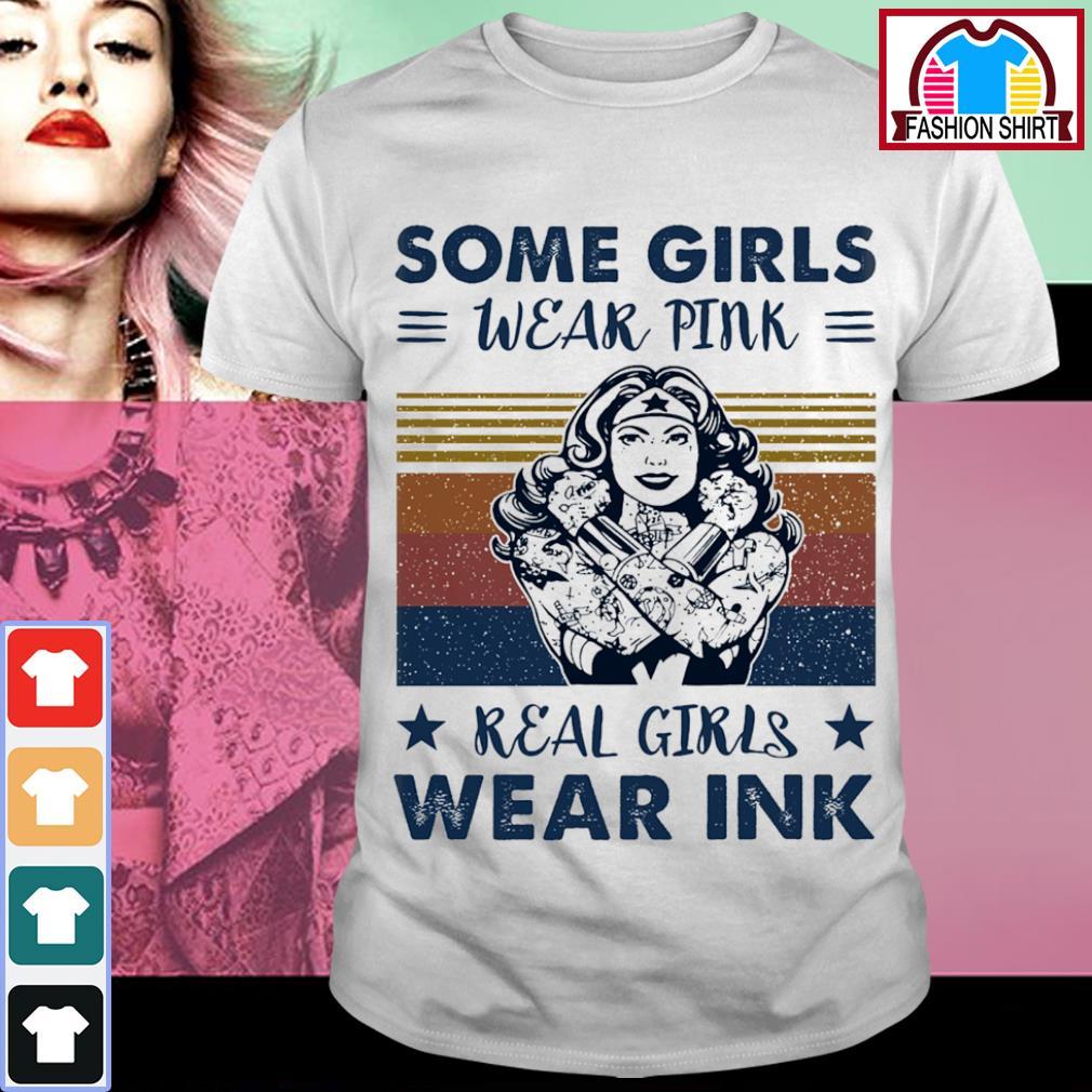 Wonder Woman some girls wear pink real girls wear pink vintage shirt