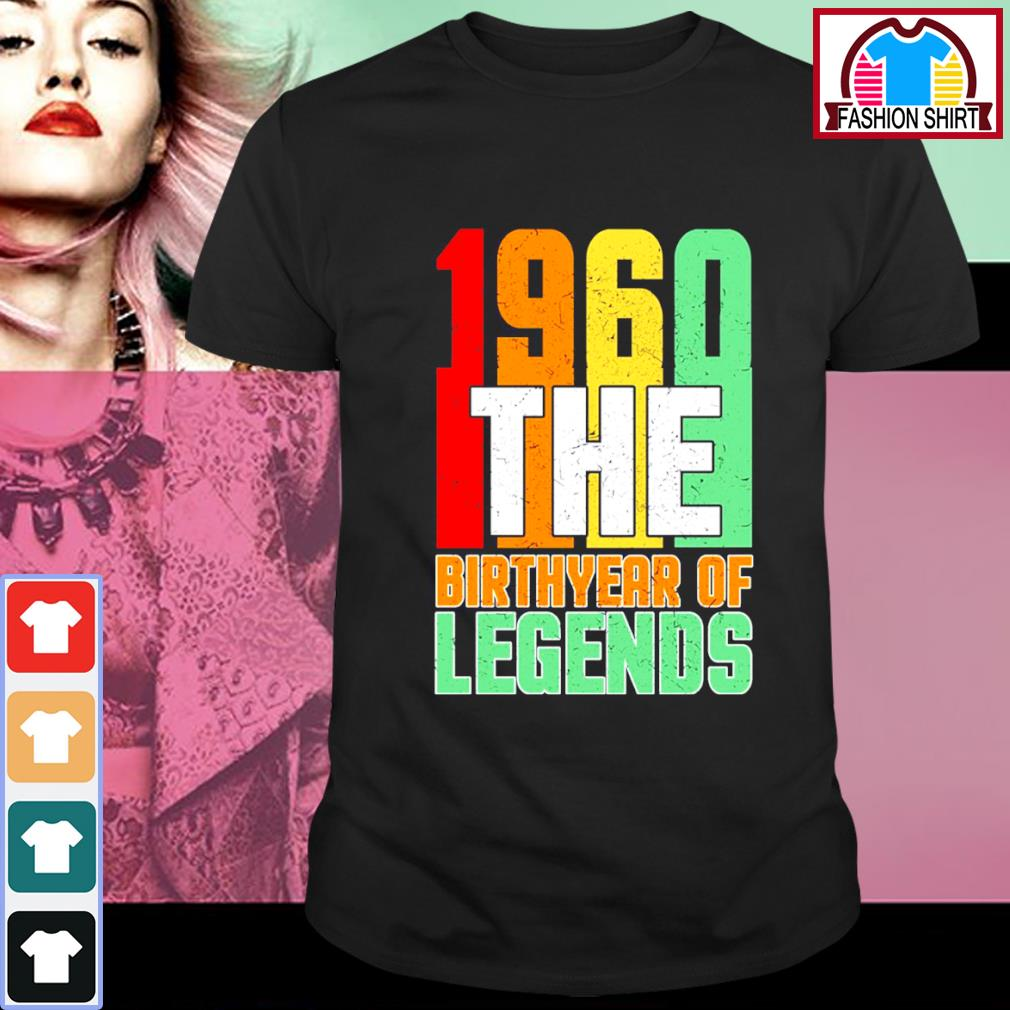 1960 the Birthyear of legends vintage shirt