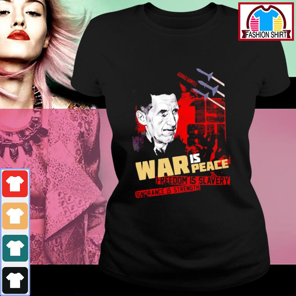 1984 War is peace freedom is slavery ignorance is strength s ladies-tee