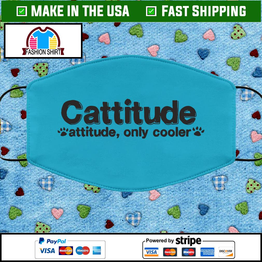 Cattitude attitude only cooler face mask blue