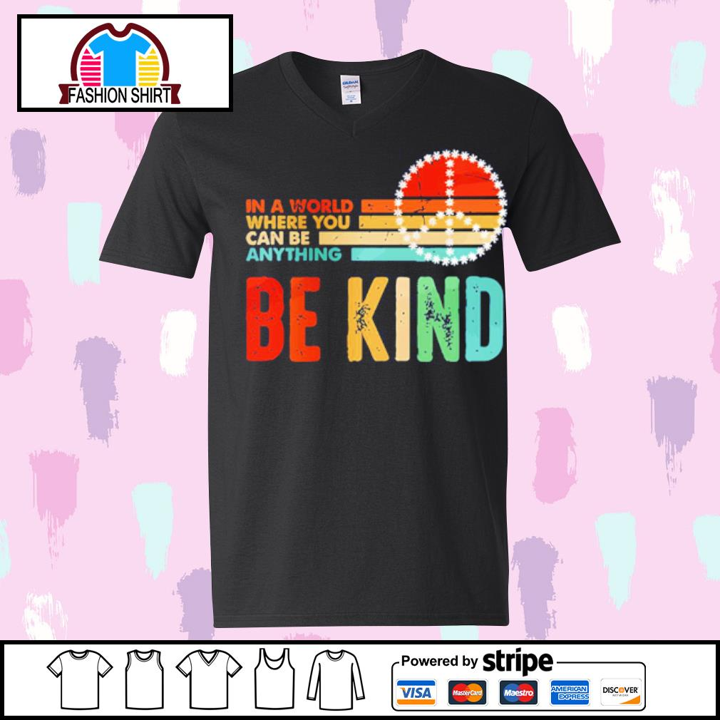 In world where you can be anything be kind s youth-tee