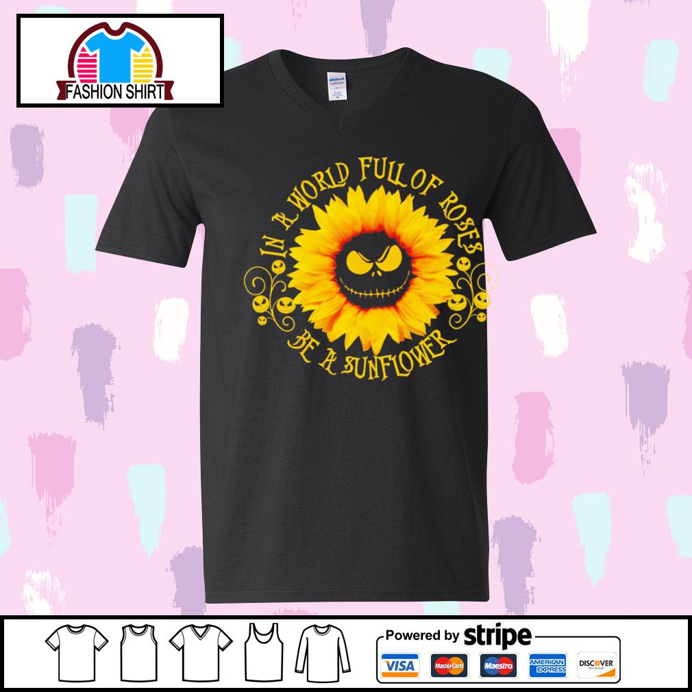 Jack Skellington sunflower in a world full of roses be a sunflower s youth-tee