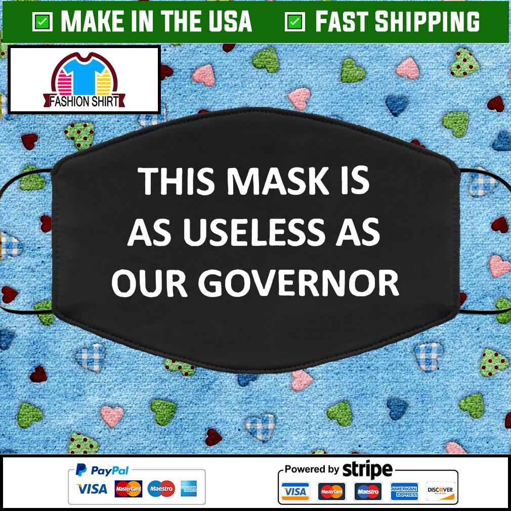 Useless Governor Face Mask