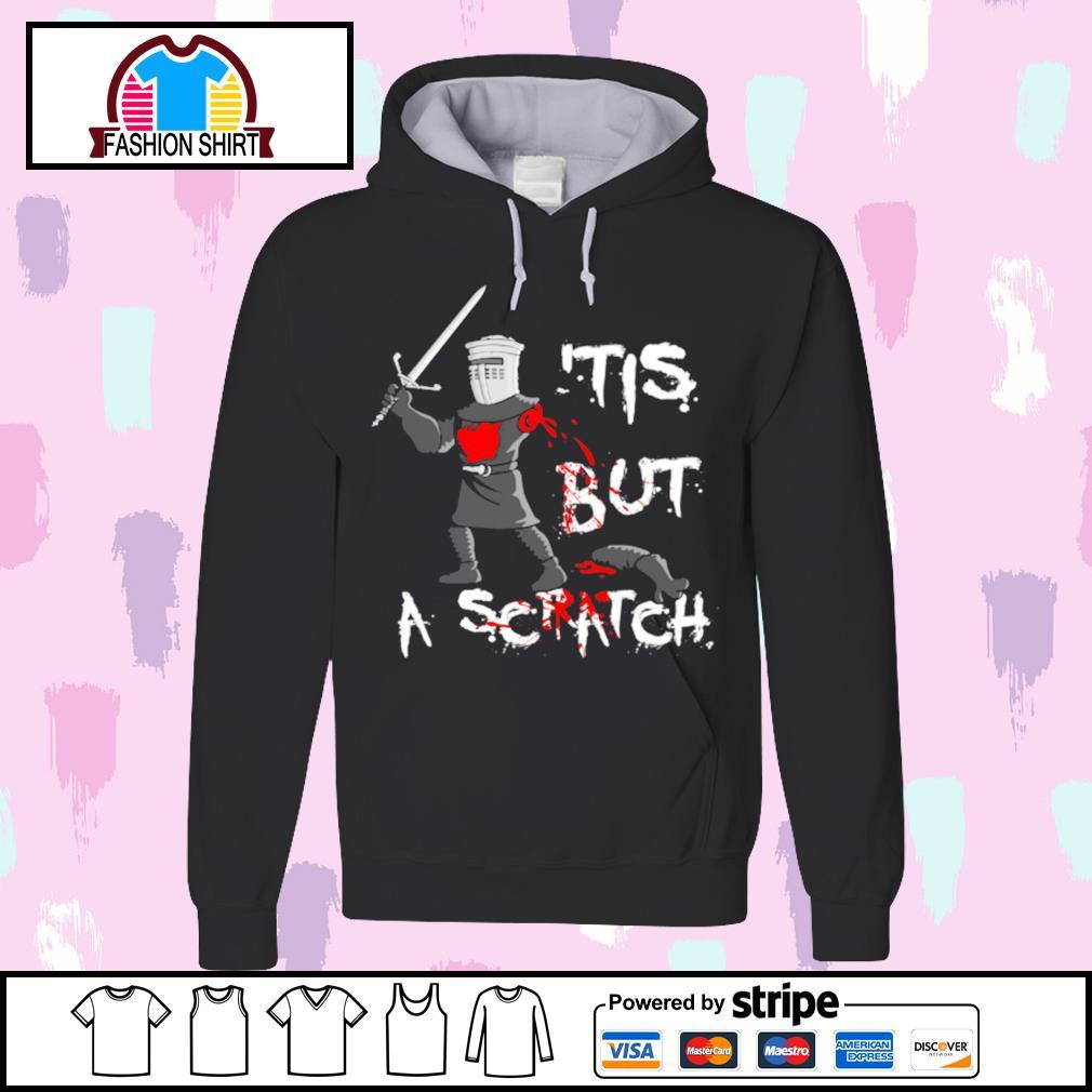 'Tis but a scratch Monty Python s hoodie