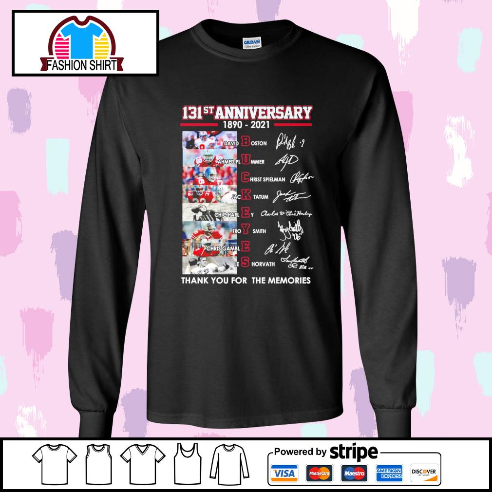 131st anniversary 1890 2021 Ohio State Buckeyes thank you for the memories signatures s longsleeve-tee