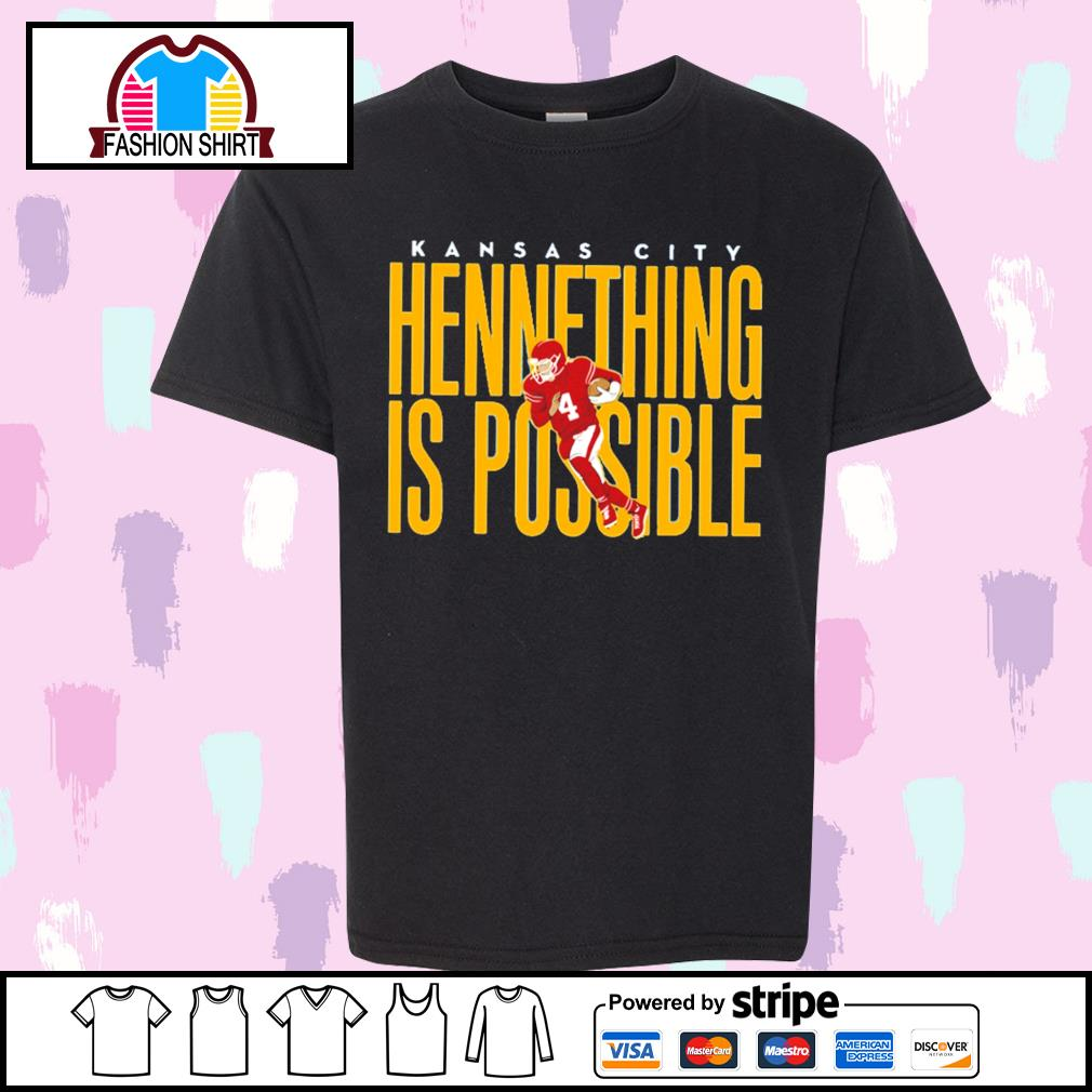 Chad Henne Kansas City Chiefs hennething is possible shirt