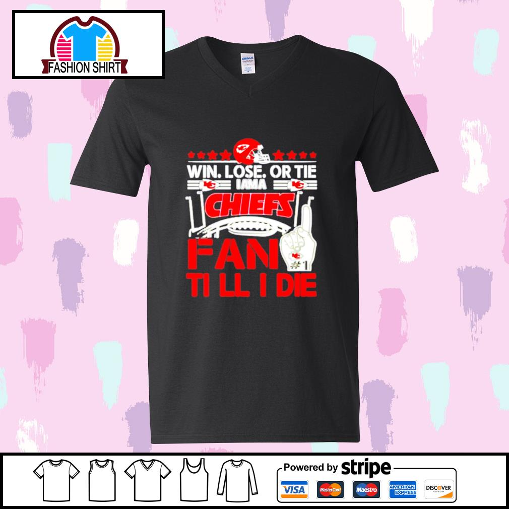 Win lose or tie I am a Kansas City Chiefs fan till I die s youth-tee
