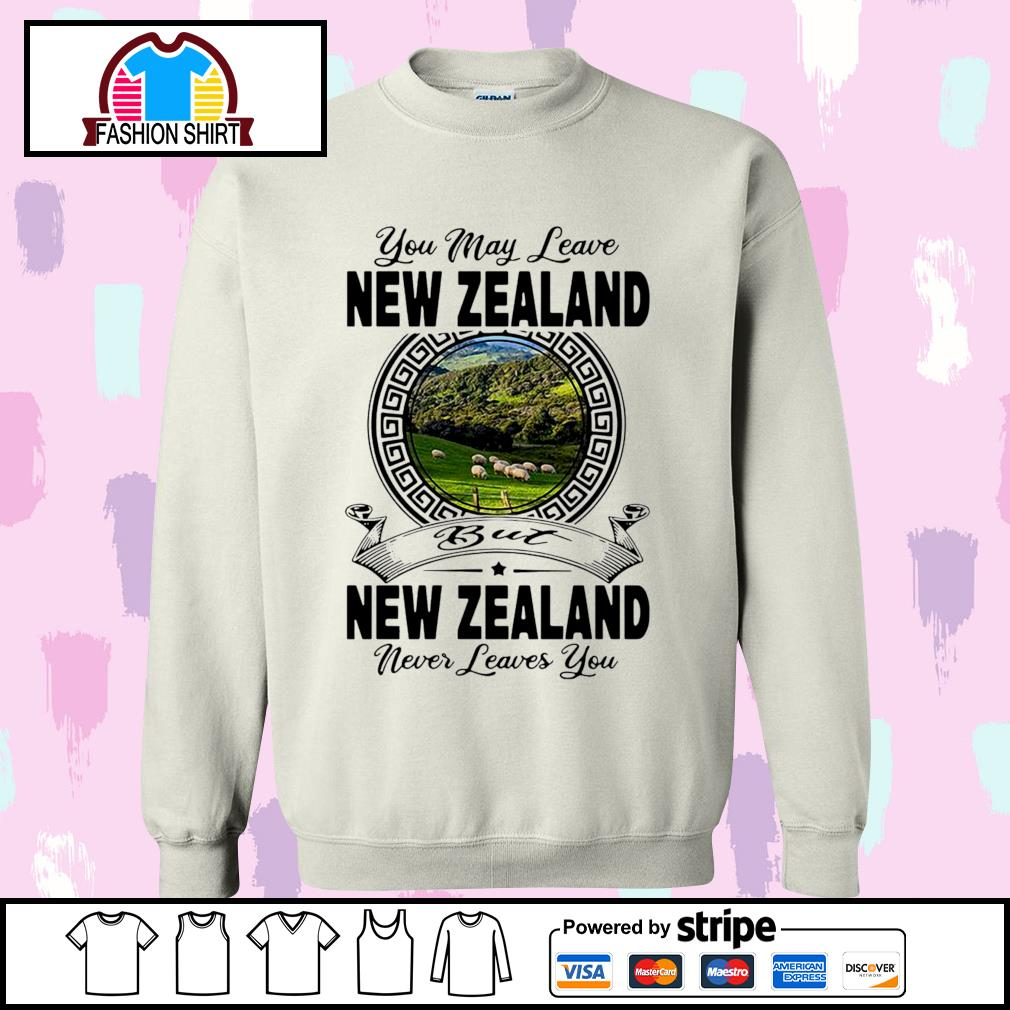 You may leave New Zealand but New Zealand never leaves you s sweater